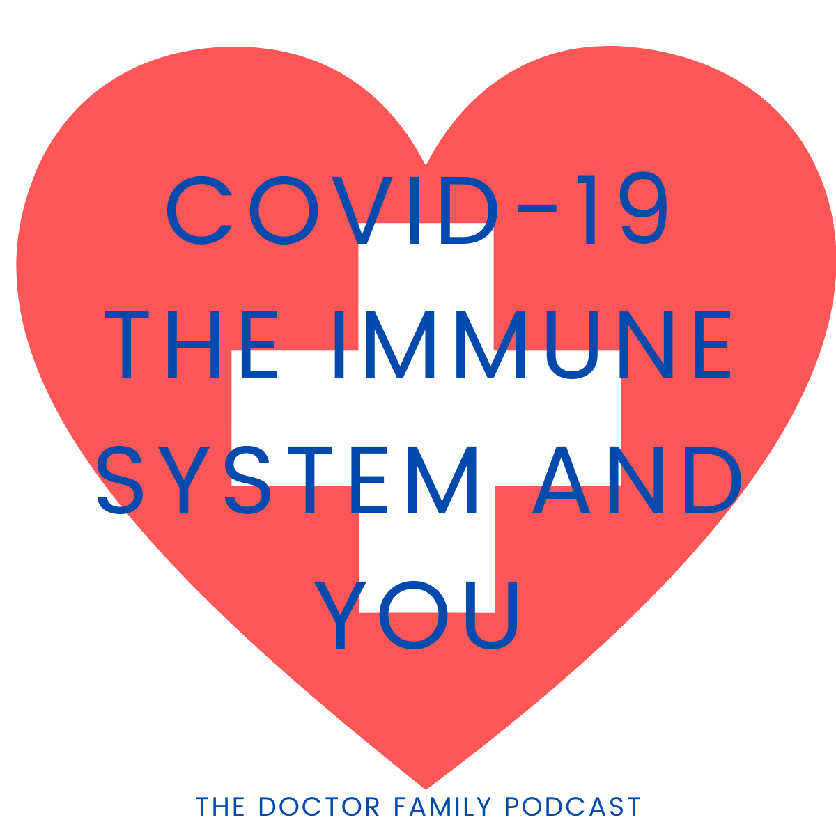 5: COVID-19, the immune system and you